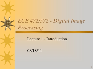 ECE 472/572 - Digital Image Processing