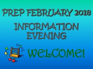PREP FEBRUARY 2018  INFORMATION EVENING
