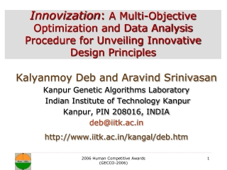 Kalyanmoy Deb and Aravind Srinivasan Kanpur Genetic Algorithms Laboratory