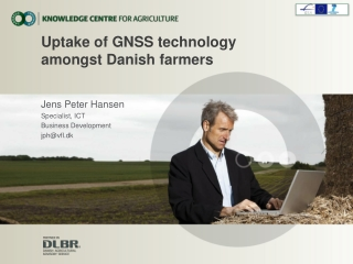 Uptake of GNSS technology  amongst Danish farmers