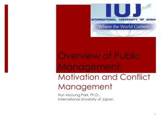 Overview of Public  Management:  Motivation and Conflict Management