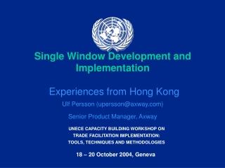 Trade Facilitation  / Single Window  Background - Business drivers