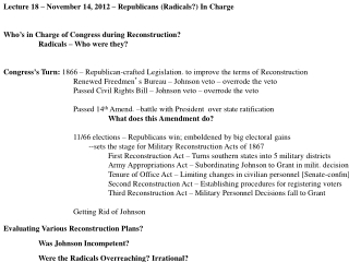 Lecture 18 – November 14, 2012 – Republicans (Radicals?) In Charge