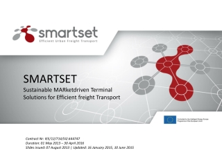 SMARTSET Sustainable  MARketdriven Terminal Solutions  for  Efficient  freight  Transport