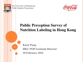 Public Perception Survey of Nutrition Labeling in Hong Kong