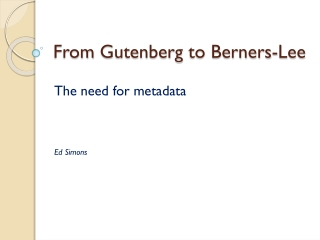 From Gutenberg  to  Berners-Lee