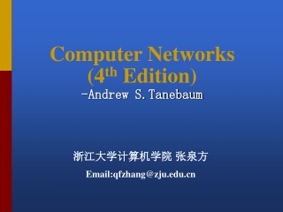 Computer Networks (4 th  Edition) -Andrew S.Tanebaum