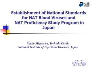 Saeko Mizusawa, Yoshiaki Okada National Institute of Infectious Diseases, Japan