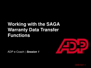 Working with the SAGA Warranty Data Transfer Functions