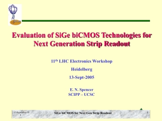 Evaluation of SiGe biCMOS Technologies for Next Generation Strip Readout