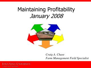 Maintaining Profitability January 2008