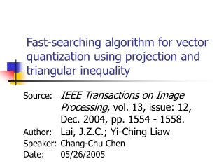 Fast-searching algorithm for vector quantization using projection and triangular inequality