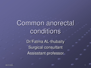 Common anorectal conditions