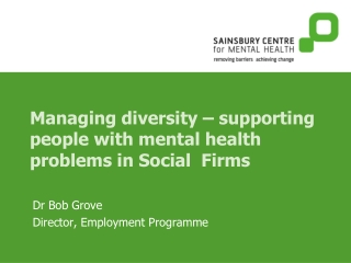 Managing diversity – supporting people with mental health problems in Social  Firms