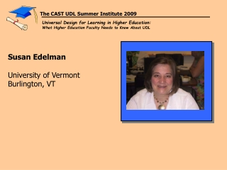Susan Edelman University of Vermont Burlington, VT
