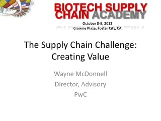 The Supply Chain Challenge: Creating Value