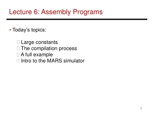 Lecture 6: Assembly Programs