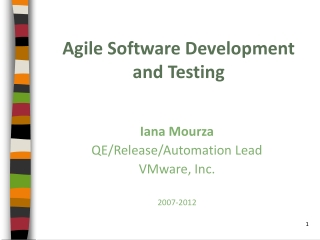 Agile Software Development and Testing