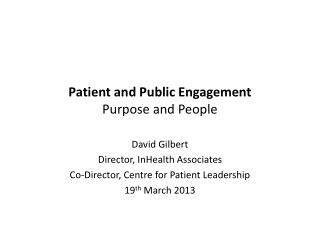 Patient and Public Engagement Purpose and People
