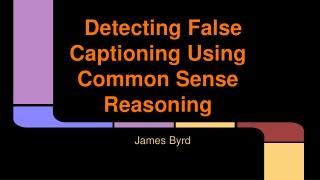 Detecting False Captioning Using Common Sense Reasoning