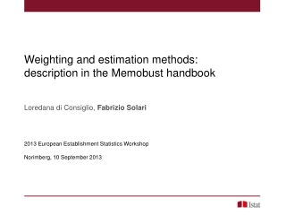 Weighting and estimation methods:  description in the Memobust handbook