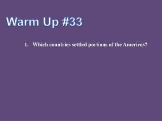 Warm Up #33