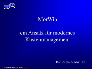 MorWin ein Ansatz für modernes Küstenmanagement
