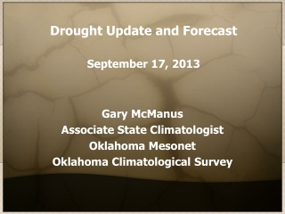 Drought Update and Forecast September 17, 2013