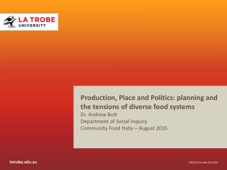 Production, Place and Politics: planning and the tensions of diverse food systems  Dr. Andrew Butt