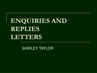 ENQUIRIES AND REPLIES LETTERS
