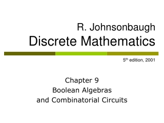 R. Johnsonbaugh Discrete Mathematics 5 th  edition, 2001