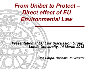 From Unibet to Protect – Direct effect of EU Environmental Law