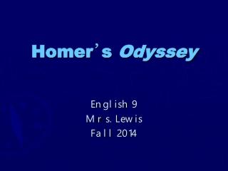 Homer ' s  Odyssey