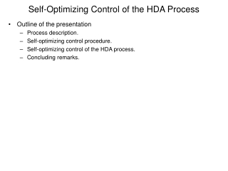 Self-Optimizing Control of the HDA Process