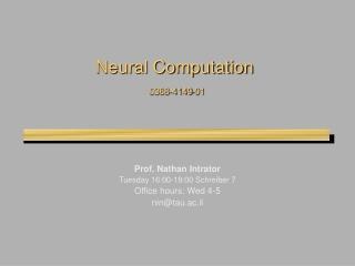 Neural Computation 0368-4149-01