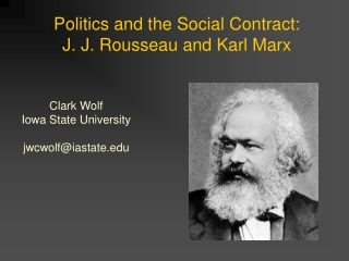 Politics and the Social Contract:  J. J. Rousseau and Karl Marx