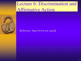 Lecture 6: Discrimination and Affirmative Action