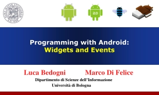 Programming with Android:  Widgets and Events