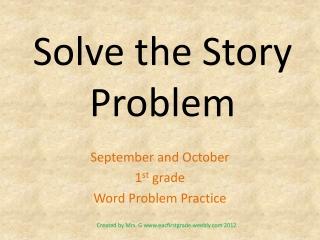Solve the Story Problem