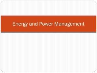 Energy and Power Management