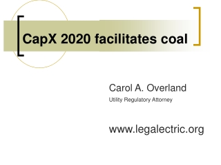CapX 2020 facilitates coal