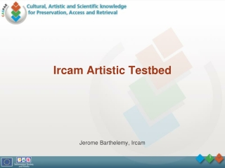 Ircam Artistic Testbed