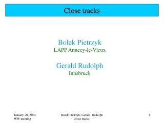 Close tracks