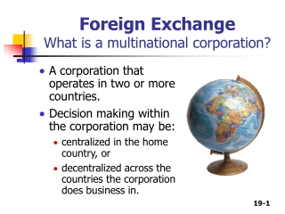 Foreign Exchange What is a multinational corporation?