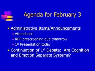 Agenda for February 3