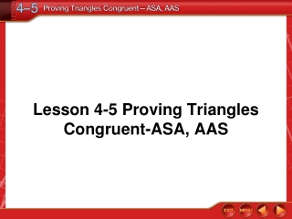 Lesson 4-5 Proving Triangles Congruent-ASA, AAS