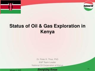 Status of Oil & Gas Exploration in Kenya