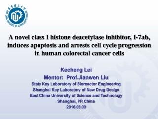 A novel class I histone deacetylase inhibitor, I-7ab,