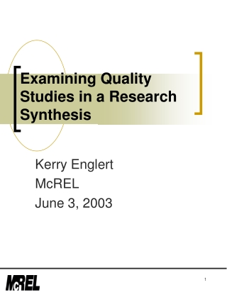 Examining Quality Studies in a Research Synthesis