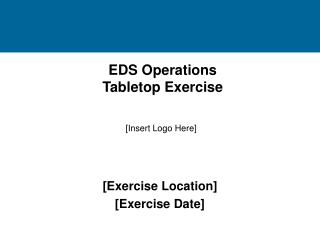 EDS Operations Tabletop Exercise